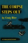 The Corpse Steps Out - Craig Rice