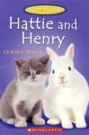 Best Friends; Hattie and Henry - Jenny Dale, Susan Hellard