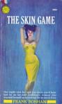 The Skin Game - Frank Bonham