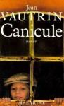 Canicule - Jean Vautrin