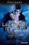 Les princes de minuit: Dans les yeux du vampire - Piège blanc - Mortel baiser (Nocturne) - Vivi Anna, Theresa Meyers, Maureen Child