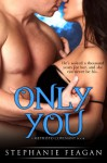 Only You (The Mephisto Covenant Series) - Trinity Faegen
