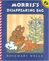 Morris's Disappearing Bag (Turtleback School & Library Binding Edition) - Rosemary Wells