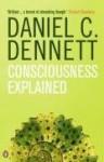 Consciousness Explained - Daniel C. Dennett, Paul Weiner