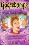 Let's Get Invisible! (Goosebumps, #6) - R.L. Stine