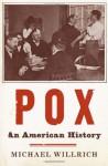 Pox (MP3 Book) - Michael Willrich, K. Todd Freeman