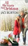 All She Wants For Christmas - Jaci Burton