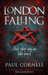 London Falling (London Falling, #1) - Paul Cornell