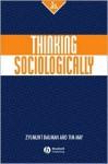 Thinking Sociologically - Tim May, Zygmunt Bauman