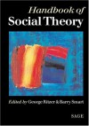 Handbook of Social Theory - George Ritzer, Barry Smart