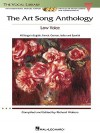 The Art Song Anthology: With 3 CDs of Recorded Diction Lessons and Piano Accompaniments the Vocal Library Low Voice - Richard Walters, Hal Leonard Publishing Company