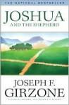 Joshua And The Shepherd - Joseph F. Girzone