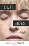Both Sides - Paul E Stawski