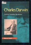 Charles Darwin: And the Evolution Revolution (Oxford Portraits in Science) - Rebecca Stefoff