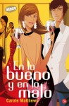En lo bueno y en lo malo (Spanish Edition) - Carole Matthews