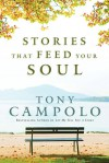 Stories That Feed Your Soul - Tony Campolo