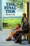 The Final Tide - Norma Cole