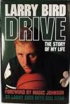 Drive: The Story of My Life - Larry Bird, Bob Ryan