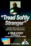 Tread Softly Stranger - Alan Thornhill