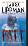 Another Thing to Fall (Tess Monaghan) - Laura Lippman