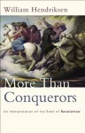 More Than Conquerors: An Interpretation of the Book of Revelation - William Hendriksen