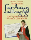 Far Away and Long Ago - Monica Edinger, Stephanie Fins