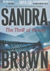 The Thrill of Victory - Sandra Brown, Natalie Ross