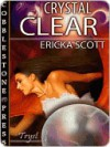 Crystal Clear - Ericka Scott