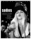 so8os: A Photographic Diary of a Decade - Michael Musto, Tama Janowitz
