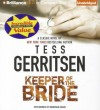 Keeper of the Bride (Audiocd) - Tess Gerritsen, Montana Chase