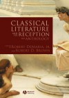 Classical Lit & Its Reception - Robert DeMaria Jr., Robert D. Brown