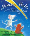 Mouse, Mole, and the Falling Star - A.H. Benjamin, John Bendall-Brunello