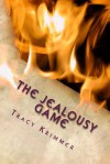 The Jealousy Game - Tracy Krimmer