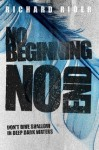 No Beginning, No End - Richard Rider