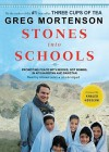 Stones into schools : [promoting peace with books, not bombs, in Afghanistan and Pakistan] - Khaled Hosseini, Greg Mortenson, Atossa Leoni