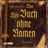 Das (Hör-)buch ohne Namen - Anonymous, Axel Merz, Stefan Kaminski