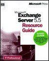 Exchange Server 5.5 Resource Guide (It-Resource Kit) - Microsoft Corporation