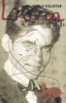 Lorca - a Dream of Life - Leslie Stainton