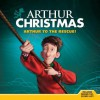 Arthur to the Rescue! - Annie Auerbach, Anteater Productions