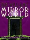 Mirror World - Tad Williams, Michelle Sagara West, John Helfer, Mark Kreighbaum