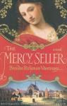 The Mercy Seller - Brenda Rickman Vantrease