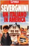 Un Italiano in America - Beppe Severgnini, Chris Riddell
