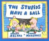 The Stupids Have a Ball (Sandpiper) - Harry Allard, James Marshall