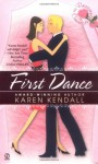 First Dance - Karen Kendall