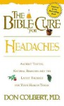 The Bible Cure for Headaches (Bible Cure) - Don Colbert