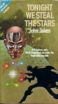 Tonight We Steal the Stars / The Wagered World - John Jakes, Laurence M. Janifer, S.J. Treibich