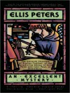 An Excellent Mystery (Brother Cadfael Series #11) - Ellis Peters, Roe Kendall