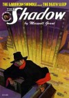 The Shadow Vol. 69: The Garaucan Swindle & The Death Sleep - Maxwell Grant, Walter B. Gibson, Will Murray