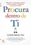 Procura Dentro de Ti (Portuguese Edition) - Chade-Meng Tan