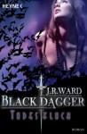 Todesfluch: Black Dagger 10 - Roman (German Edition) - Astrid Finke, J.R. Ward